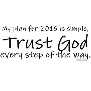 2015 trust God