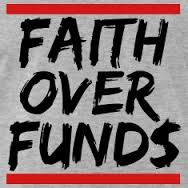 faith over funds